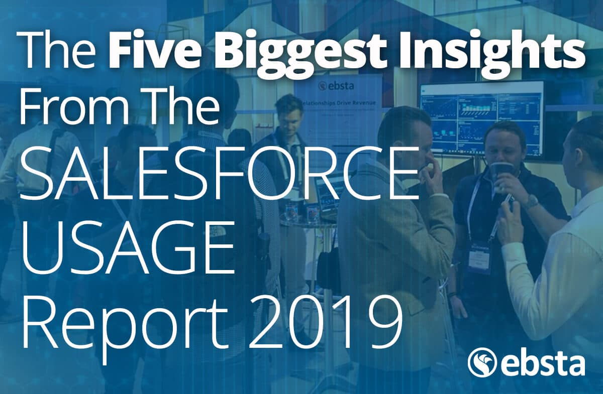 The Five Biggest Insights from the SALESFORCE USAGE Report 2019