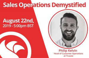 Head of Customer Operations: Philip Kelvin of Trussle