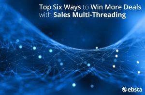 Win More Deals with Sales Multi-Threading