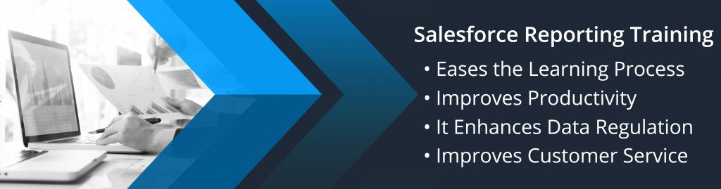 #1 Salesforce Reporting Training Eases the Learning Process